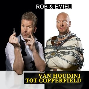Rob en Emiel - Van Houdini tot Copperfield