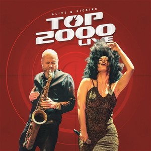 Top 2000 live! - Alive And Kicking