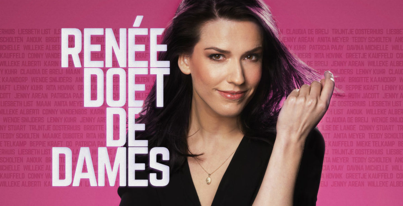 Renee van Wegberg - Renee Doet De Dames